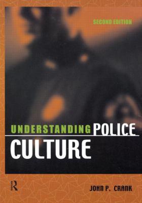 Understanding Police Culture