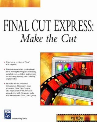 Final Cut Express Make the Cut 1st Edition | Rent ...