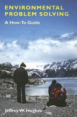 Environmental Problem Solving A How-to Guide