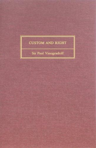 Custom and Right (Serie a--Forelesninger, 3.)