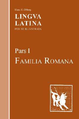 Lingua Latina Familia Romana Pars I