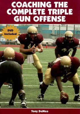Coaching the Complete Triple Gun Offense