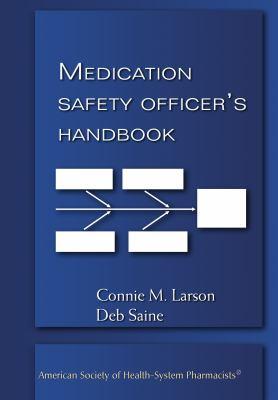 Medication Safety Officer's Handbook