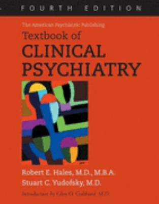 American Psychiatric Publishing Textbook of Clinical Psychiatry
