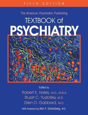 American Psychiatric Publishing Textbook of Psychiatry