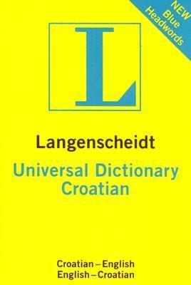 Langenscheidt Universal Croatian Dictionary Croatian-English / English-Croatian