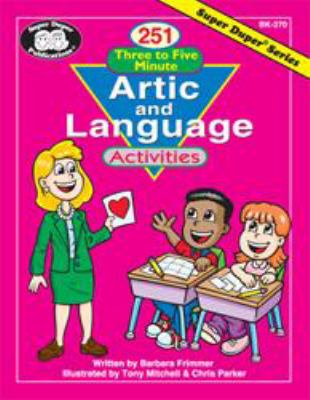 251 Three to Five Minute Artic and Language Activities