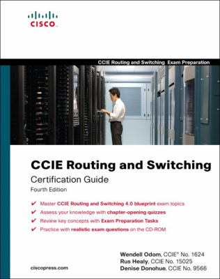 CCIE Routing and Switching Exam Certification Guide (4th Edition)