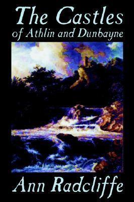Castles of Athlin and Dunbayne
