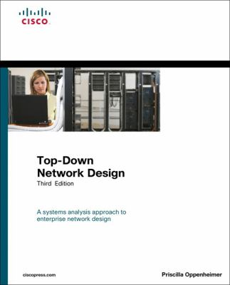 Top-Down Network Design (3rd Edition)