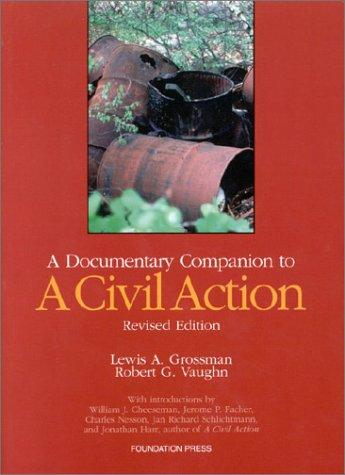 A Documentary Companion to A Civil Action (Revised Edition) (University Casebook)