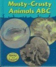 Musty-Crusty Animals ABC
