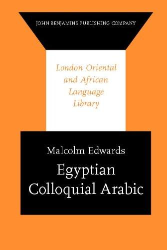 Egyptian Colloquial Arabic (London Oriental and African Language Library)