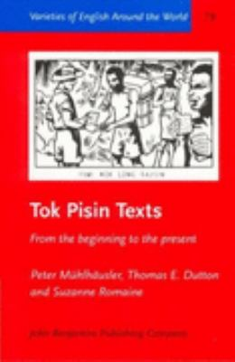Tok Pisin Texts From the Beginning to the Present