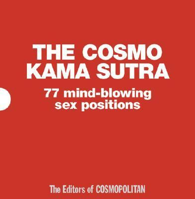 Cosmo Kama Sutra 77 Mind-Blowing Sex Positions