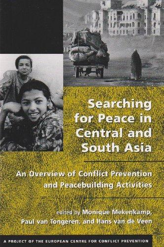 Searching for Peace in Central and South Asia: An Overview of Conflict Prevention and Peacebuilding Activities