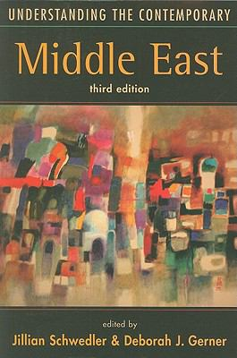Understanding the Contemporary Middle East, 3rd Edition