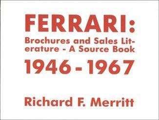 Ferrari: Brochures and Sales Literature - A Source Book 1946-1967