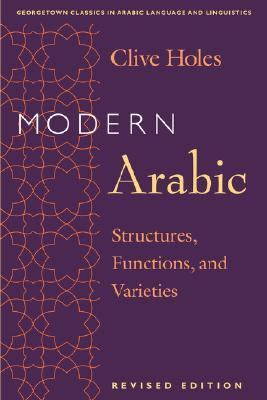 Modern Arabic Structures, Functions, and Varieties