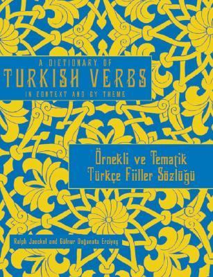 Dictionary of Turkish Verbs In Context and by Theme