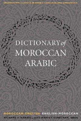 Dictionary of Moroccan Arabic Moroccan-English & English-Moroccan