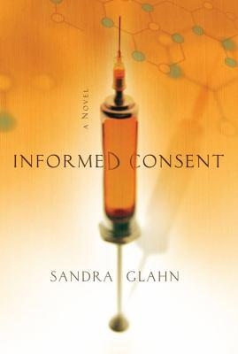 Informed Consent A Novel