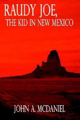 Raudy Joe, the Kid in New Mexico
