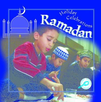 Ramadan (Rourke's Holiday Celebrations)