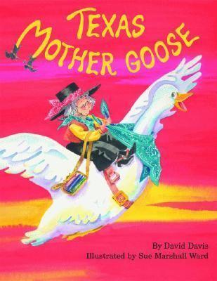 Texas Mother Goose