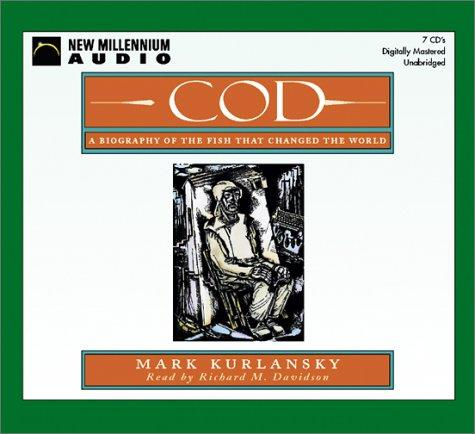 Cod: A Biography of the Fish That Changed the World Summary & Study Guide
