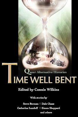 Time Well Bent: Queer Alternative Histories