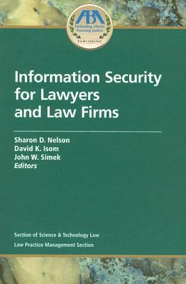 Information Security for Lawyers and Law Firms