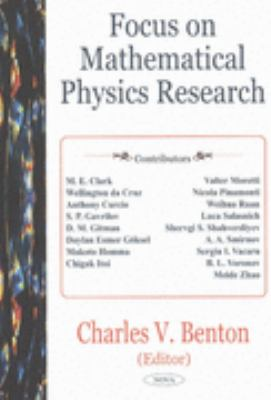 Focus on Mathematical Physics Research