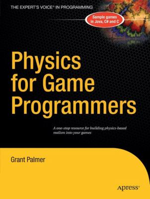 Physics For Games Programmers