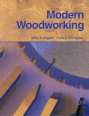 Modern Woodworking Tools, Materials, and Processes