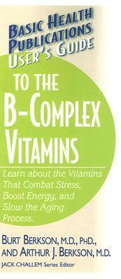 User's Guide to the B-complex Vitamins