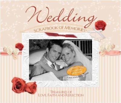 Wedding Scrapbook of Memories