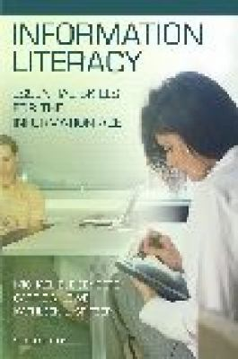 Information Literacy Essential Skills for the Information Age