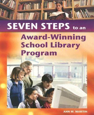 7 Steps To An Award-Winning School Library Program