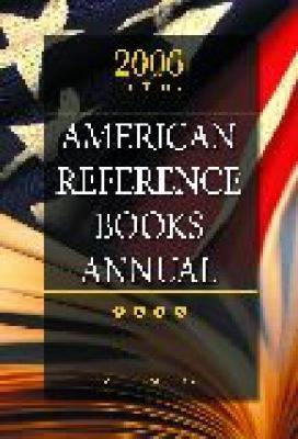 American Reference Books Annual 2006 Edition