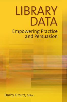Library Data: Empowering Practice and Persuasion