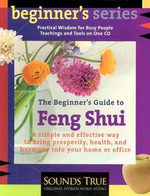 the beginner 39 s guide to feng shui unabridged edition rent