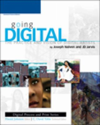 Going Digital The Practice And Vision Of Digital Artists