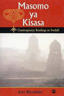 Masamo Ya Kisasa Contemporary Readings In Swahili