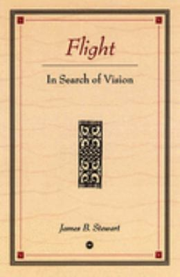 Flight in Search of Vision
