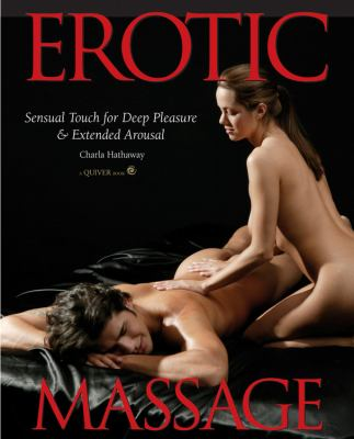 Erotic Massage Sensual Touch for Deep Pleasure & Extended Arousal