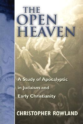 Open Heaven: A Study of Apocalyptic in Judaism and Early Christianity