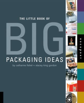 Little Book of Big Packaging Ideas