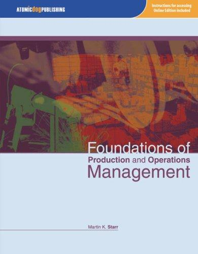 Foundations of Production and Operations Management