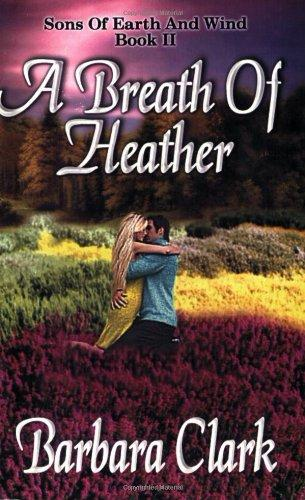 A Breath Of Heather (Sons of Earth and Wind)